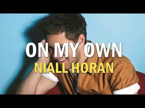 Niall Horan- On My Own [Lyrics/Sub. Español]