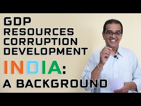GDP; Corruption; Development: India A Background: Current Affairs| Vcaninspire|