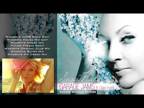 Garage Jams Ft Clare Evers - Snowflake - Complete Single - Inc. Wideboys Remixes