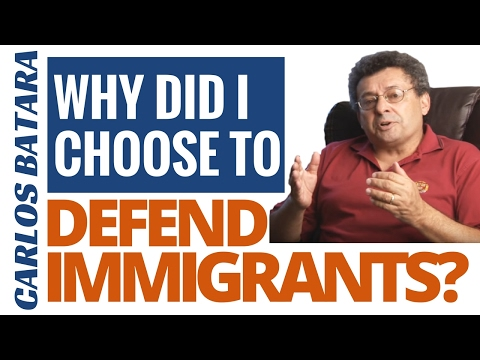 Why Did I Choose To Defend Immigrants?