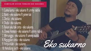 Gambar cover [FULL] Kumpulan Acoustic Cover Terbaru Eko Sukarno