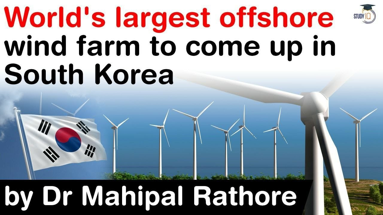 World's largest offshore wind farm to come up in South Korea – What is Green New Deal of South Korea