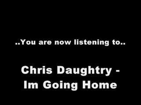 Chris Daughtry  Im Going Home