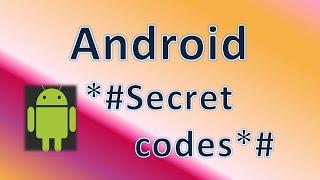 Android secret codes & Smartphone secret codes