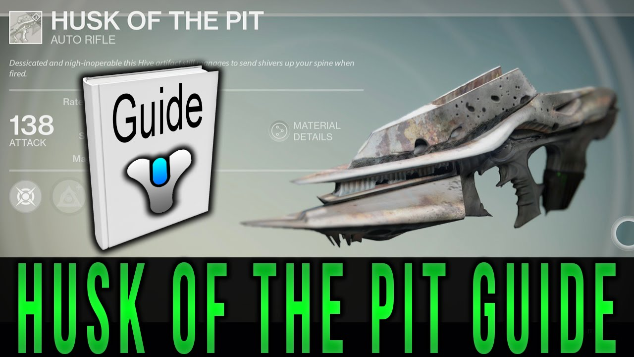 Destiny husk of the pit guide 1 drop weapon youtube