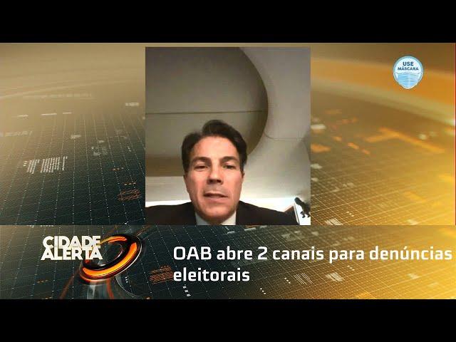 OAB abre 2 canais para denúncias eleitorais