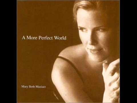 Mary Beth Maziarz - Better Than Anyone
