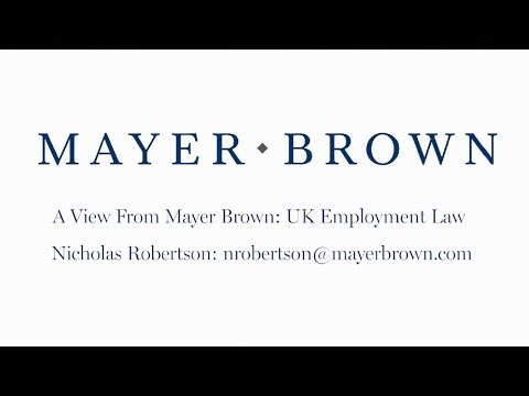 Episode 108: UK Employment Law - The View from Mayer Brown