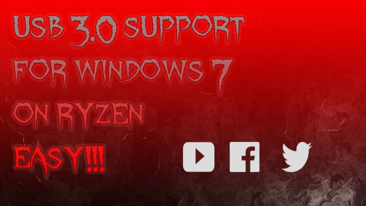 Adding USB 3 0 Drivers / Installing Windows 7 on Ryzen