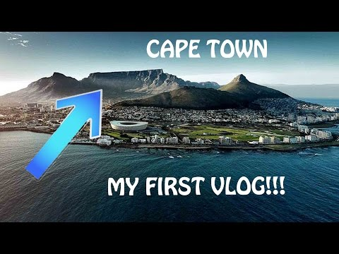 Cape Town Vlog - My First Vlog