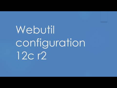 webutil configur in oracle 12c r2 | Ten Minute Code