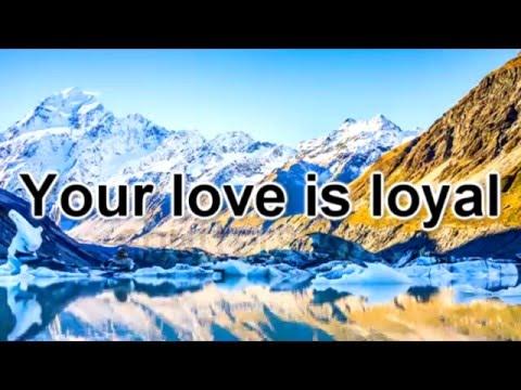 Loyal ~ Lauren Daigle