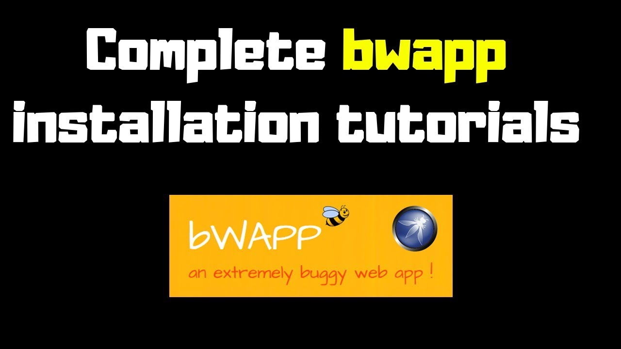 what is bwapp | How to install bwapp