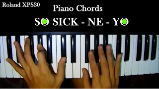 ... how to play so sick by ne-yo on piano.note, all piano chords that i'm using is based i understood the sound of each cho...