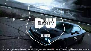The Purge (Remix) (8D Audio) (Dyne Halloween intro mashup)[Bass Boosted] mp3