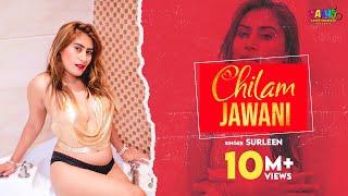 Chilam Jawani | Surleen (Official Video) Latest hindi song 2020 | New hindi song 2020