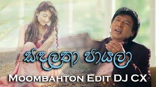 Sandalatha Payala Moombahton Edit DJ CX