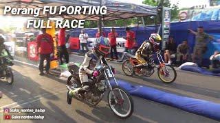 Download Video Perang Fu porting full race | dragbike karanganyar 2018 MP3 3GP MP4