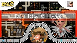 [~Freya~] #20 Muddy Village - Diggy