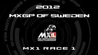 2012 MXGP of Sweden - FULL MX1 Race 1 - Motocross