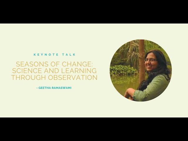 Seasons of change: science and learning through observation   Geetha Ramaswami
