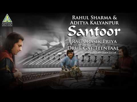 Rahul Sharma & Aditya Kalyanpur | Raag Rasik Priya: Drut Gat Teentaal | Live at Saptak Festival Mp3