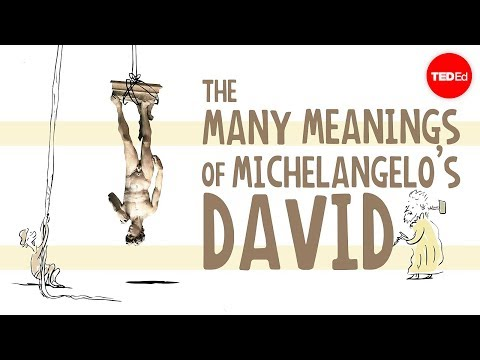 Video image: The many meanings of Michelangelo's Statue of David - James Earle