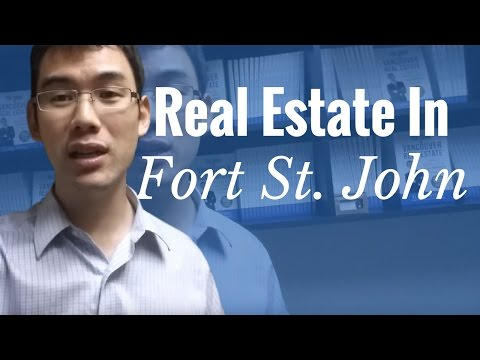 Real Estate Investing In Fort St. John