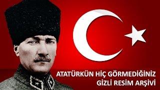 Atatürk'ün Gizli Resim Arşivi
