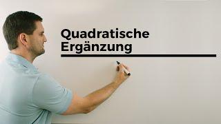 Quadratische Ergänzung, 2.Version, Scheitelform bestimmen   Mathe by Daniel Jung