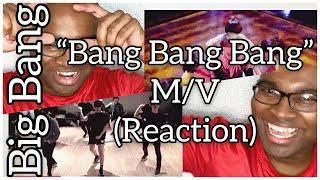 BIGBANG - 뱅뱅뱅 (BANG BANG BANG) M/V (REACTION)