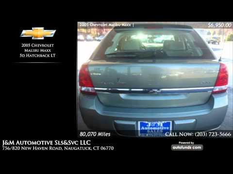 Used 2005 Chevrolet Malibu Maxx | J&M Automotive Sls&Svc LLC, Naugatuck, CT - SOLD