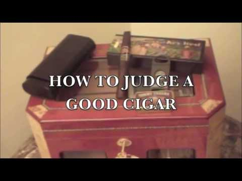 How to Judge a Good Cigar