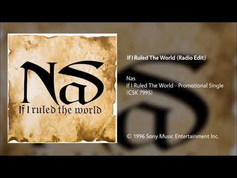 Nas  If I Ruled The World Radio Edit
