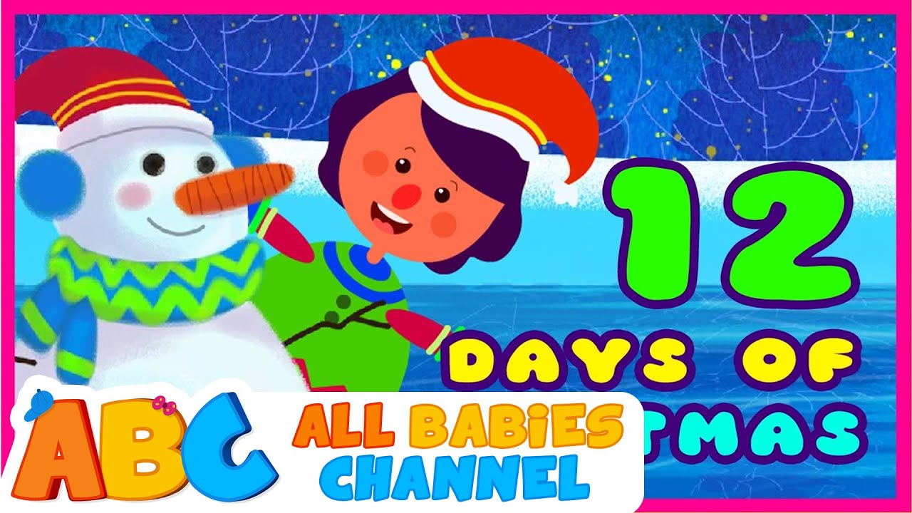 The Twelve Days of Christmas - Christmas Songs | All Babies Channel - YouTube