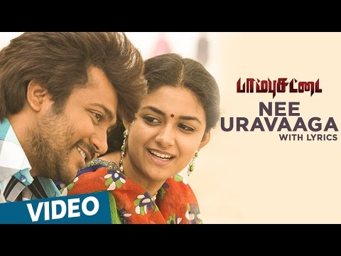 Paambhu Sattai Songs  Nee Uravaaga Song with Lyrics  Bob Simha  Keerthy Suresh  Ajesh