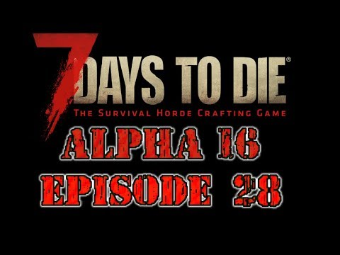 7 Days To Die Alpha 16 Ep 28 SP Mining For Coal Nitrate & Lead