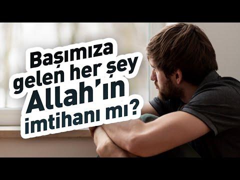 Başımıza Gelen Herşey Allah'ın...