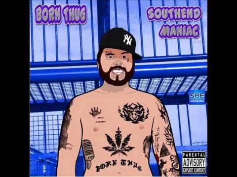 southend maniac full mixtape by born thug