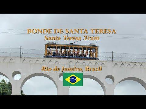 Santa Teresa Tram, Bonde de Santa Teresa, Rio de Janeiro