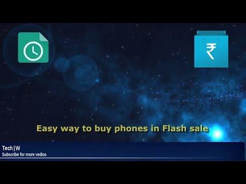 Easy way to buy phones in Flash sale