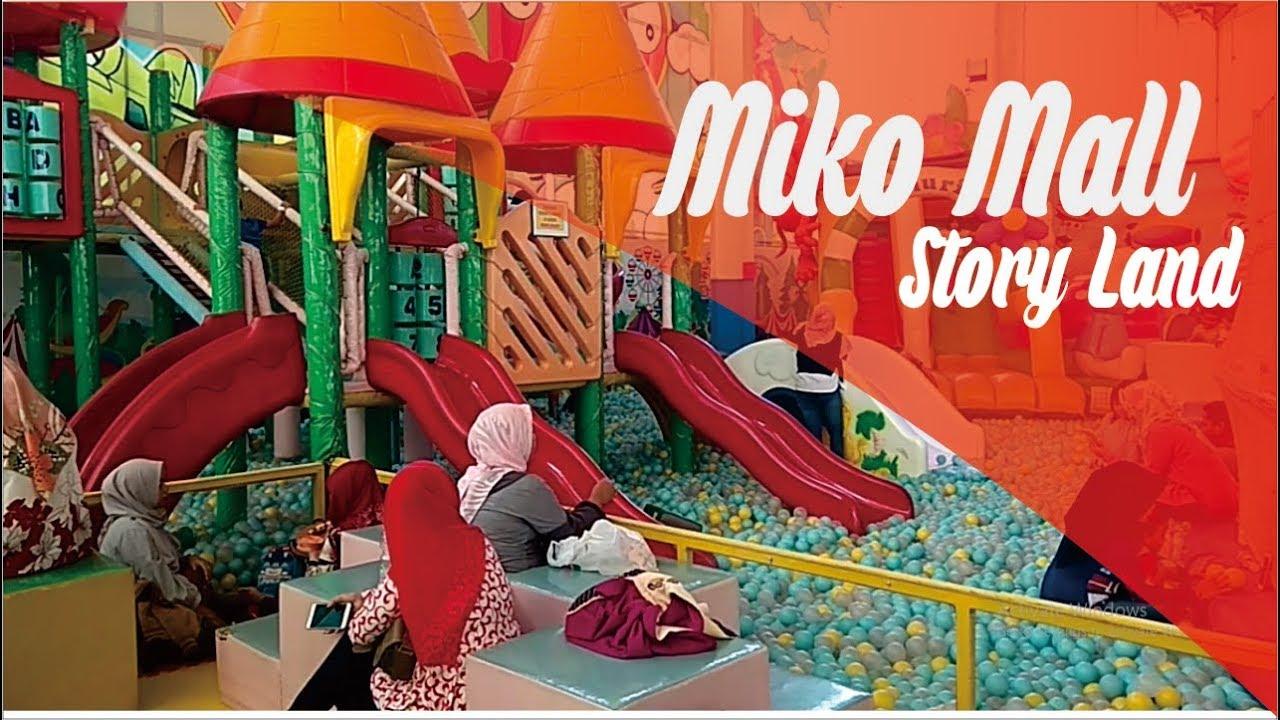 Miko Mall Story Land Tempat Bermain Anak Di Kota Bandung Youtube