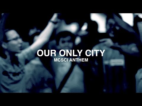GreenBrothers - Our Only City (MCSCI Anthem)