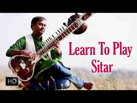 Learn to Play Sitar - Basic Lessons for Beginners - Sitar Basics - Step by Step Tutorial