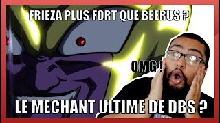 FRIEZA PLUS FORT QUE BEERUS ? L'ULTIME MÉCHANT DE DBS ? - DRAGON BALL SUPER #95