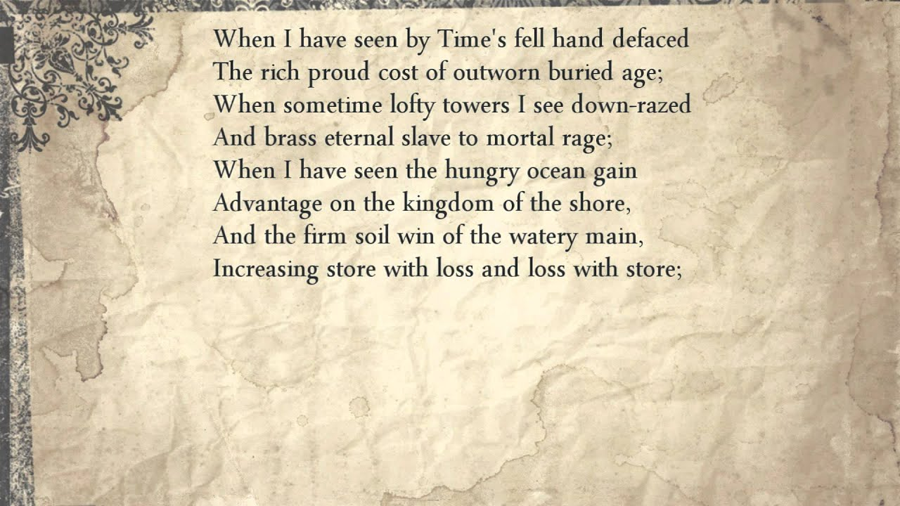 Sonnet 64 When I Have Seen By Times Fell Hand Defaced