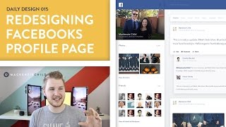 Daily Design 015 - Redesigning the Facebook Profile Page