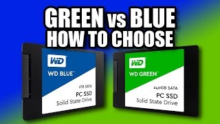 How to Choose, Blue vs Green - WD SSD