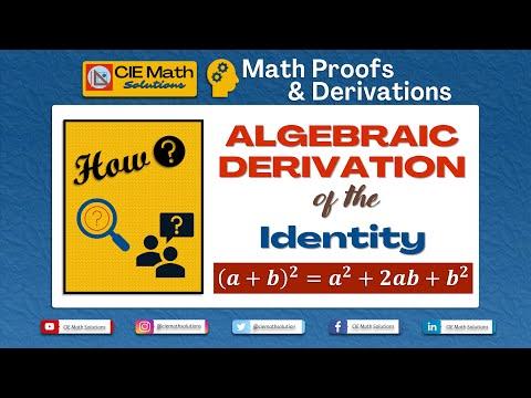 Algebraic identity (a+b)^2=a^2+2ab+b^2 derivation using algebraic expansion |Proof| IGCSE Maths 0580