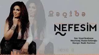 Reqibe - Nefesim 2019